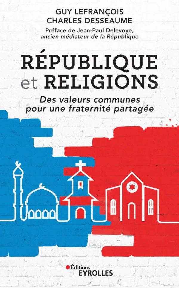 """Conférence présentant le livre """"REPUBLIQUE ET RELIGIONS"""""""