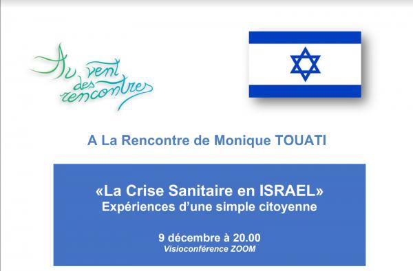 A la rencontre de Monique TOUATI: Mercredi 09 Décembre 2020