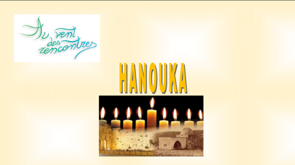 Fêtes Hanouka: le 14 et le 15 Décembre 2020