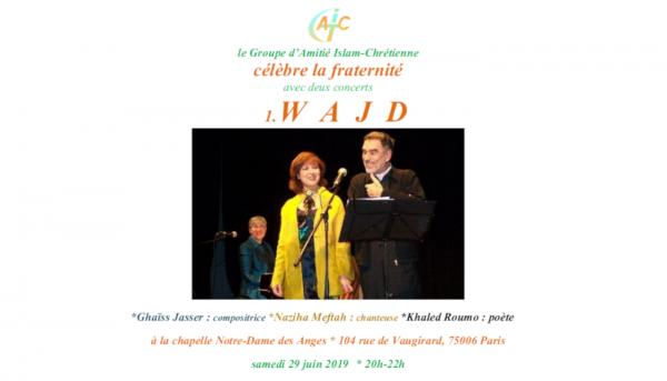 «Concert Wajd pour la fraternité» samedi 29 juin 20h-22h à la Chapelle des anges (6e)