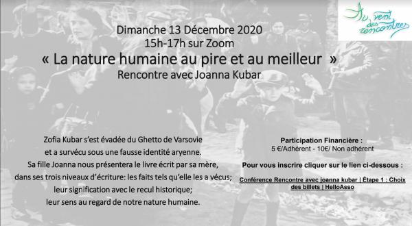La nature humaine au pire et au meilleur avec Joanna Kubar: Dimanche 13 décembre 2020 de 15h-17h